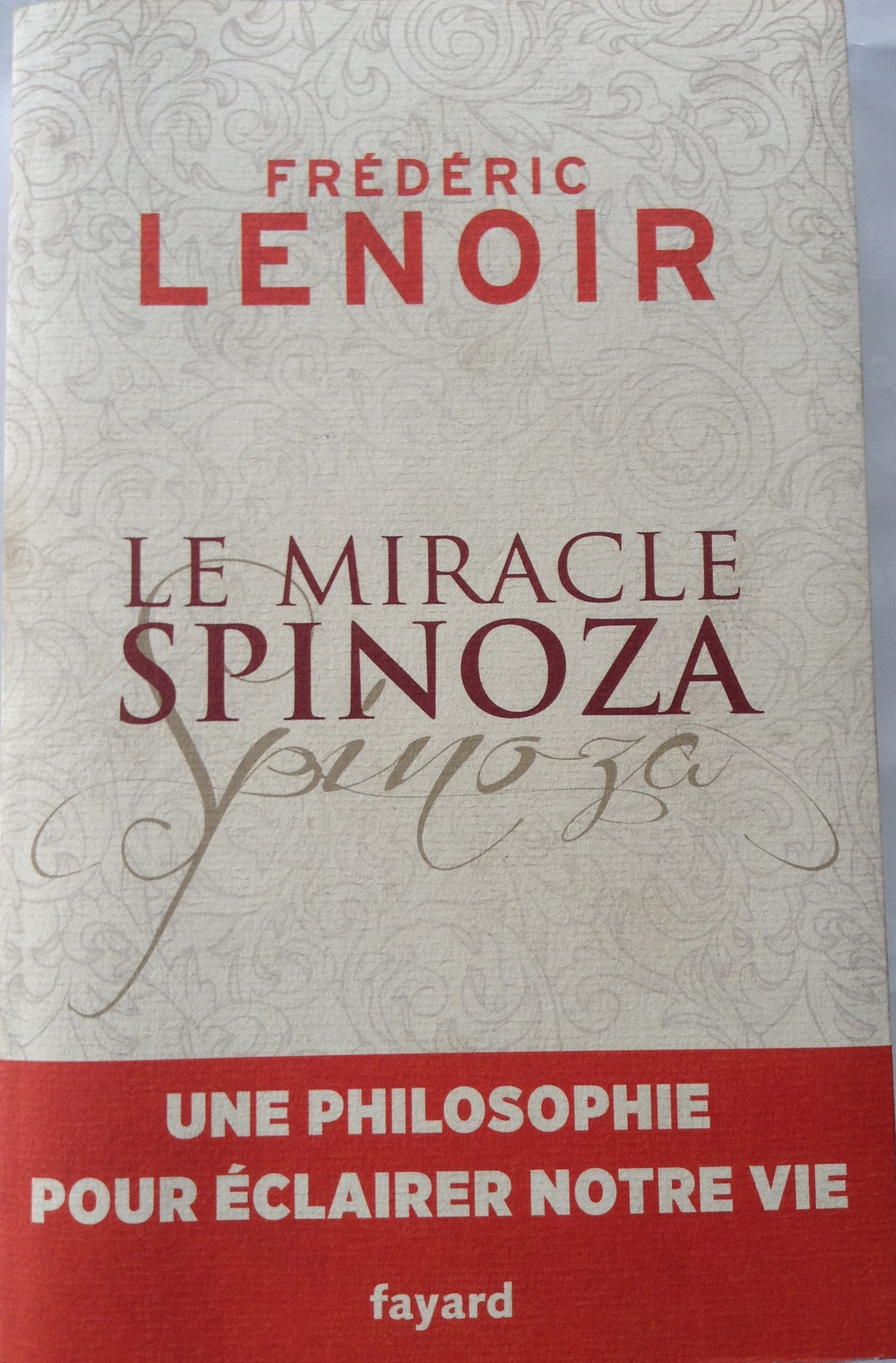 LE MIRACLE SPINOZA
